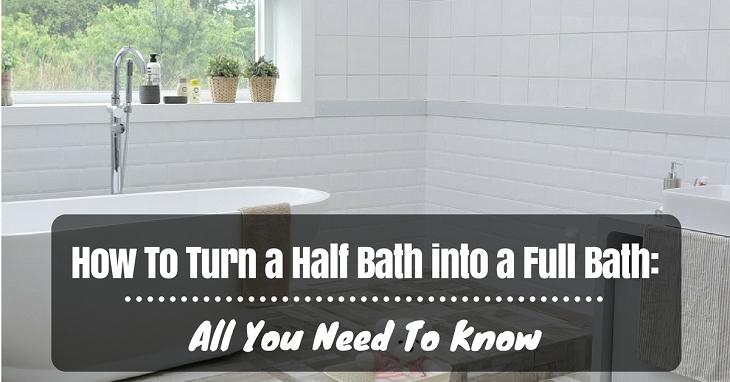 how to turn a half bath into a full bath