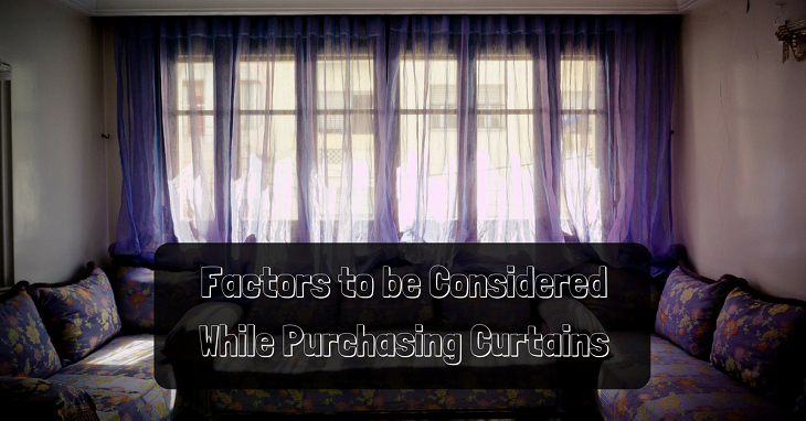 factors to be considered while purchasing curtains
