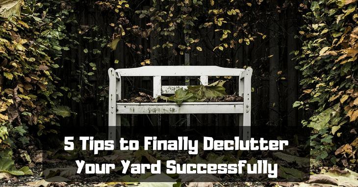 declutter your yard