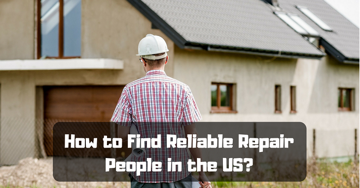 how to find reliable repair people in the us