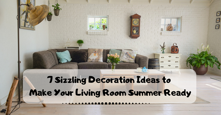 Make Your Living Room Summer Ready