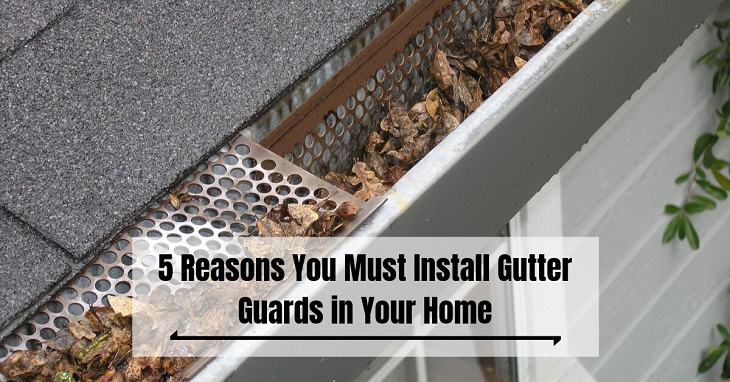Install Gutter Guards in Your Home