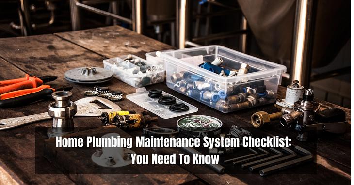 Home Plumbing Maintenance System