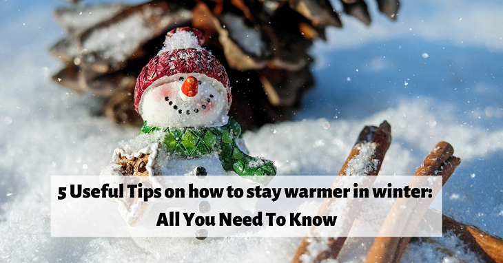 how to stay warmer in winter