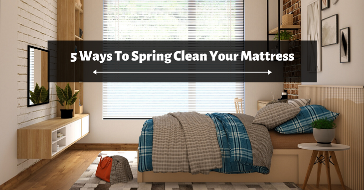 Ways To Spring Clean Your Mattress