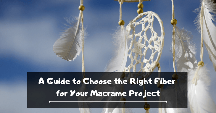 Fiber for Your Macrame Project
