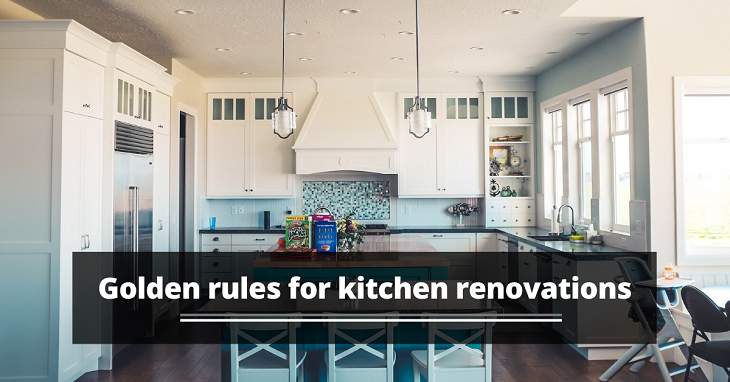 Golden rules for kitchen renovations