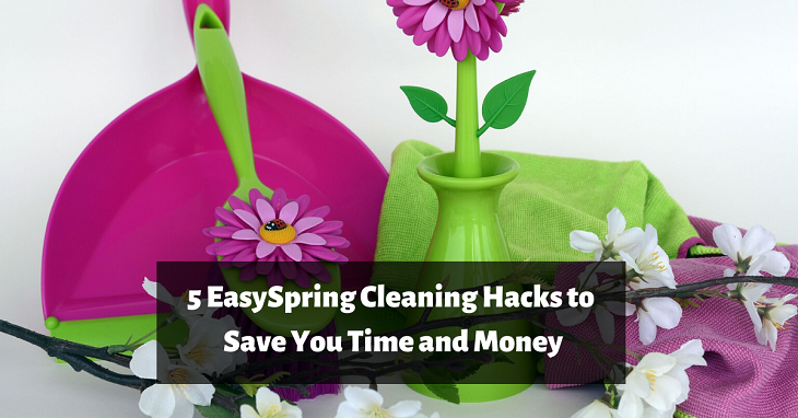 Easy Spring Cleaning Hacks