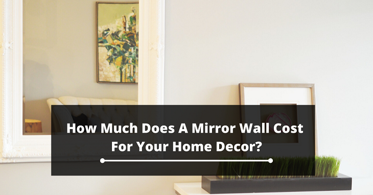How Much Does A Mirror Wall Cost
