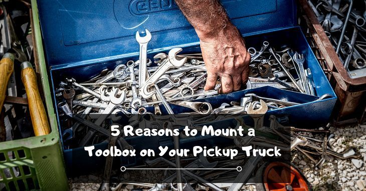 Mount a Toolbox on Your Pickup Truck