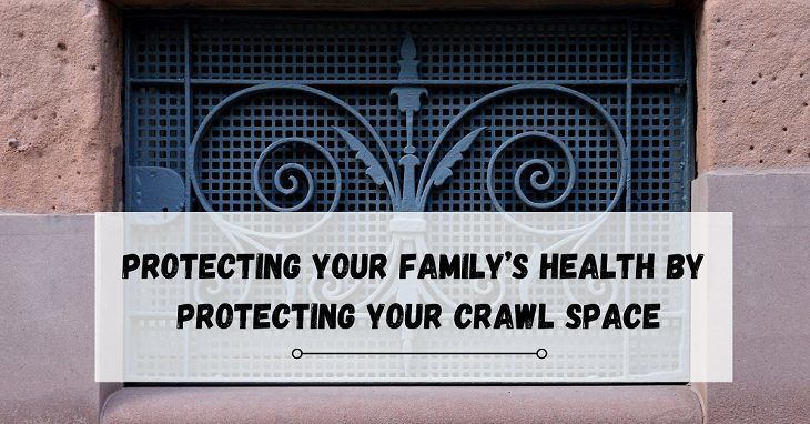 Protecting Your Crawl Space