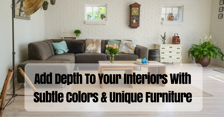 add depth to your interiors