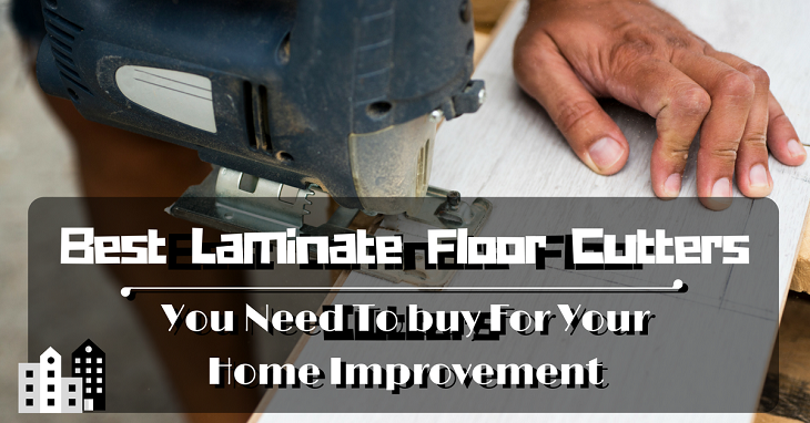 best laminate floor cutters